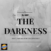 The Darkness de DJ Eef