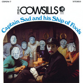 Captain Sad And His Ship Of Fools by The Cowsills