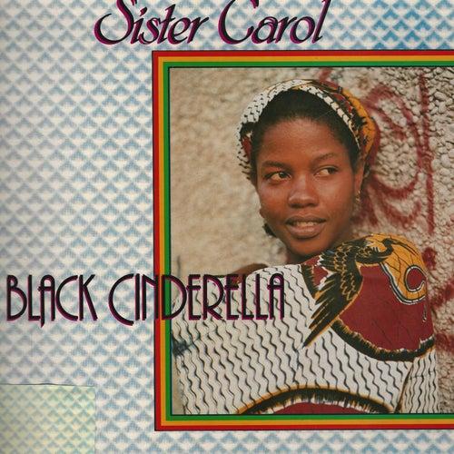 Black Cinderilla de Sister Carol