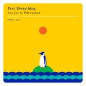 Les jours paresseux - part un von Fred Everything