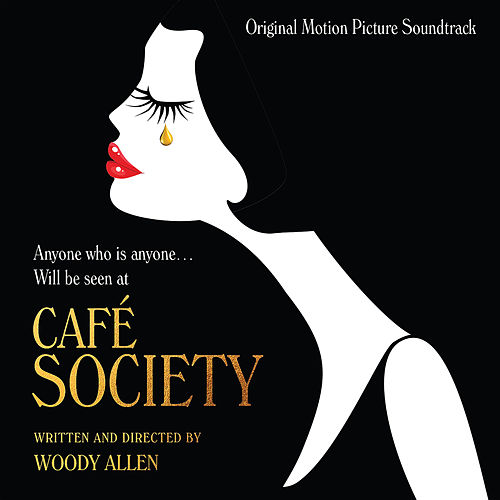 Cafe Society (Original Motion Picture Soundtrack) by Various Artists