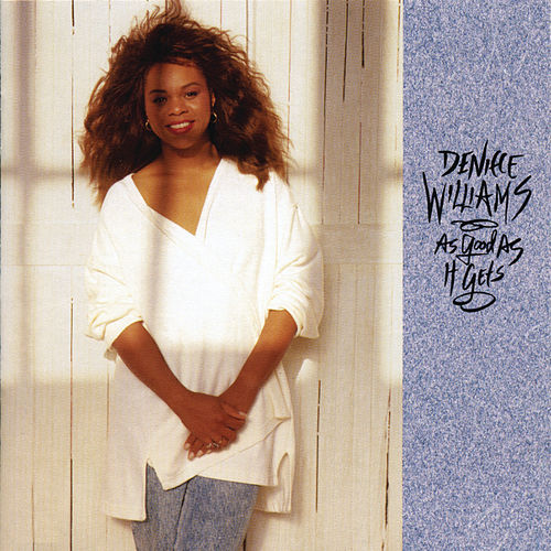 As Good as It Gets by Deniece Williams