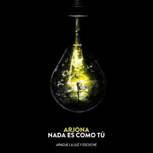 Nada Es Como Tú (Acústico) de Ricardo Arjona
