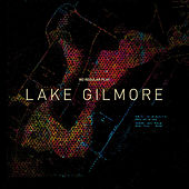Lake Gilmore by No Regular Play