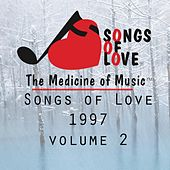 Songs of Love 1997, Vol. 2 by Various Artists