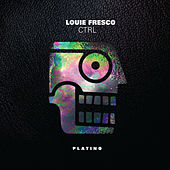 C T R L von Louie Fresco
