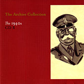The Archive Collection 1940'S CD 8 by Various Artists