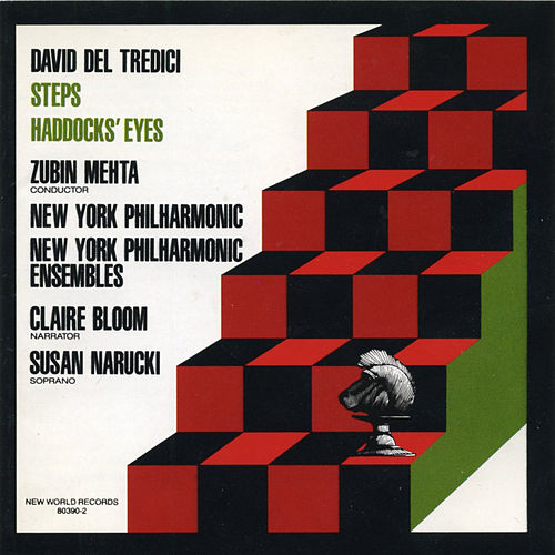 David Del Tredici: Steps, Haddock's Eyes by Various Artists