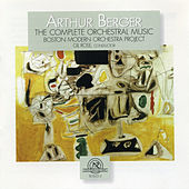 Arthur Berger: The Complete Orchestral Music by Various Artists