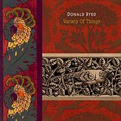 Variety Of Things by Donald Byrd