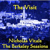 The Visit : The Berkeley Sessions by Nicholas Vitale