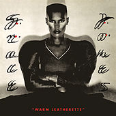 Warm Leatherette de Grace Jones