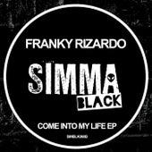 Come Into My Life - Single de Franky Rizardo