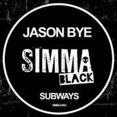 Subways by Jason Bye