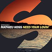 Need Your Lovin' de Mathieu Koss