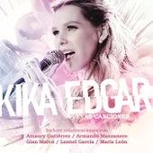 Nuevas Canciones by Kika Edgar