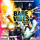 Bare Vibes Riddim de Various Artists