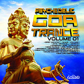 Psychedelic Goa Trance, Vol. 1 by Various Artists