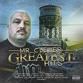 Greatest Hits by Mr. Clever