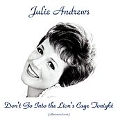Don't Go in the Lion's Cage Tonight (Analog Source Remaster 2016) de Julie Andrews