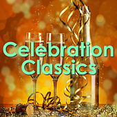 Celebration Classics by Various Artists