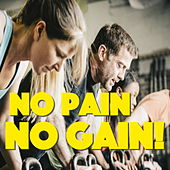 No Pain, No Gain! de Various Artists