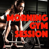 Morning Gym Sessions de Various Artists