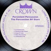 Persistent Percussion de The Percussion All Stars