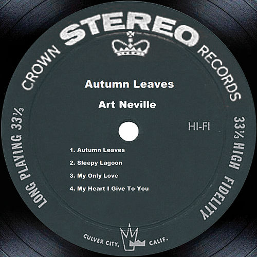 Autumn Leaves by Art Neville