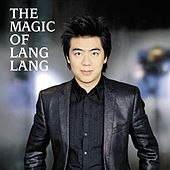 The Magic of Lang Lang by Lang Lang