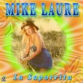 La Saporrita by Mike Laure