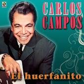 El Huerfanito by Carlos Campos