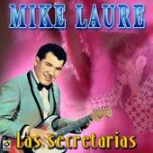Las Secretarias by Mike Laure