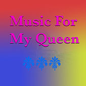 Music For My Queen de Various Artists