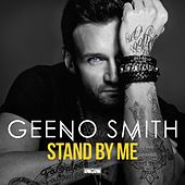 Stand By Me (Remixes) di Geeno Smith