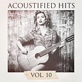 Acoustified Hits, Vol. 10 by Chillout Lounge Summertime Café
