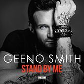 Stand By Me di Geeno Smith