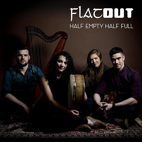 Half Empty Half Full by Flatout