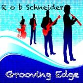 Grooving Edge by Rob Schneider