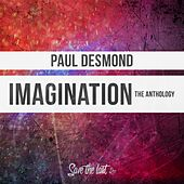 Imagination (The Anthology) by Paul Desmond