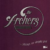 Things We Deeply Feel by Archers