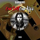 One Shot One Kill Mixtape de Bambino