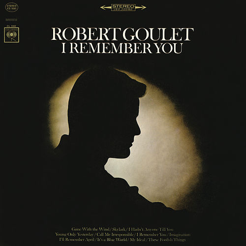 I Remember You de Robert Goulet