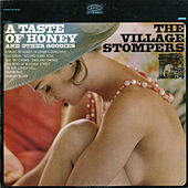 A Taste of Honey (and Other Goodies) by The Village Stompers