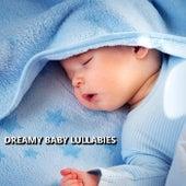 Dreamy Baby Lullabies by Baby Sleep Sleep