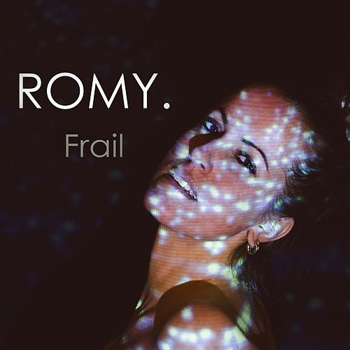 Frail by The Romy