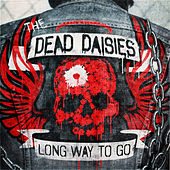Long Way To Go by The Dead Daisies