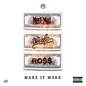 Make It Work (feat. Wale & Rick Ross) von Meek Mill