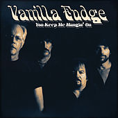 You Keep Me Hangin' On de Vanilla Fudge