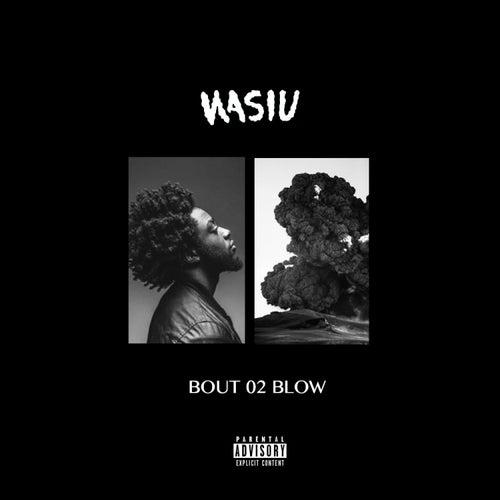 'Bout 02 Blow - Single von Wasiu